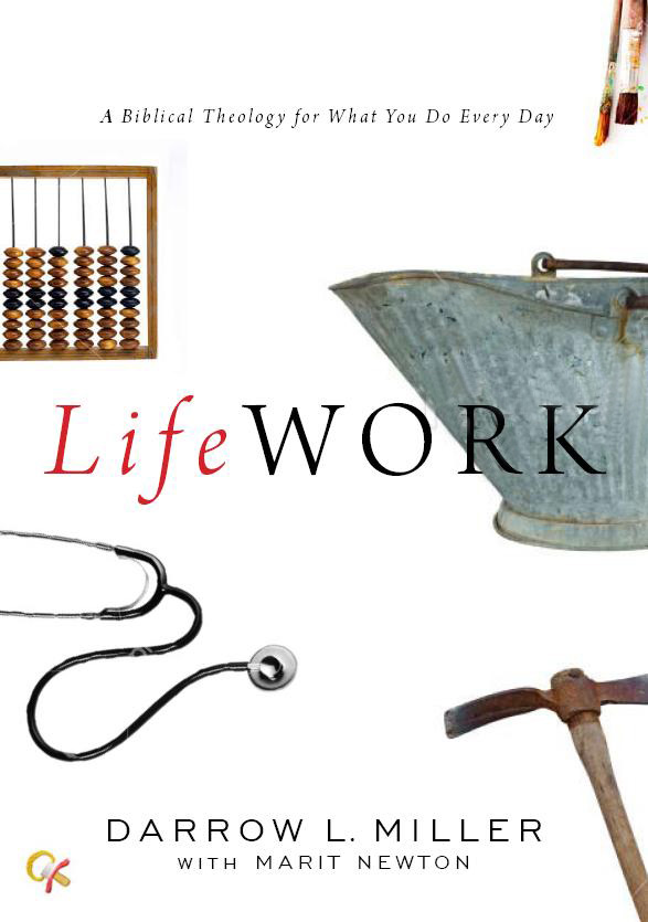 LifeWork: A Biblical Theology for What You Do Every Day