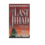 Joel Rosenberg writes about evil in The Last Jihad
