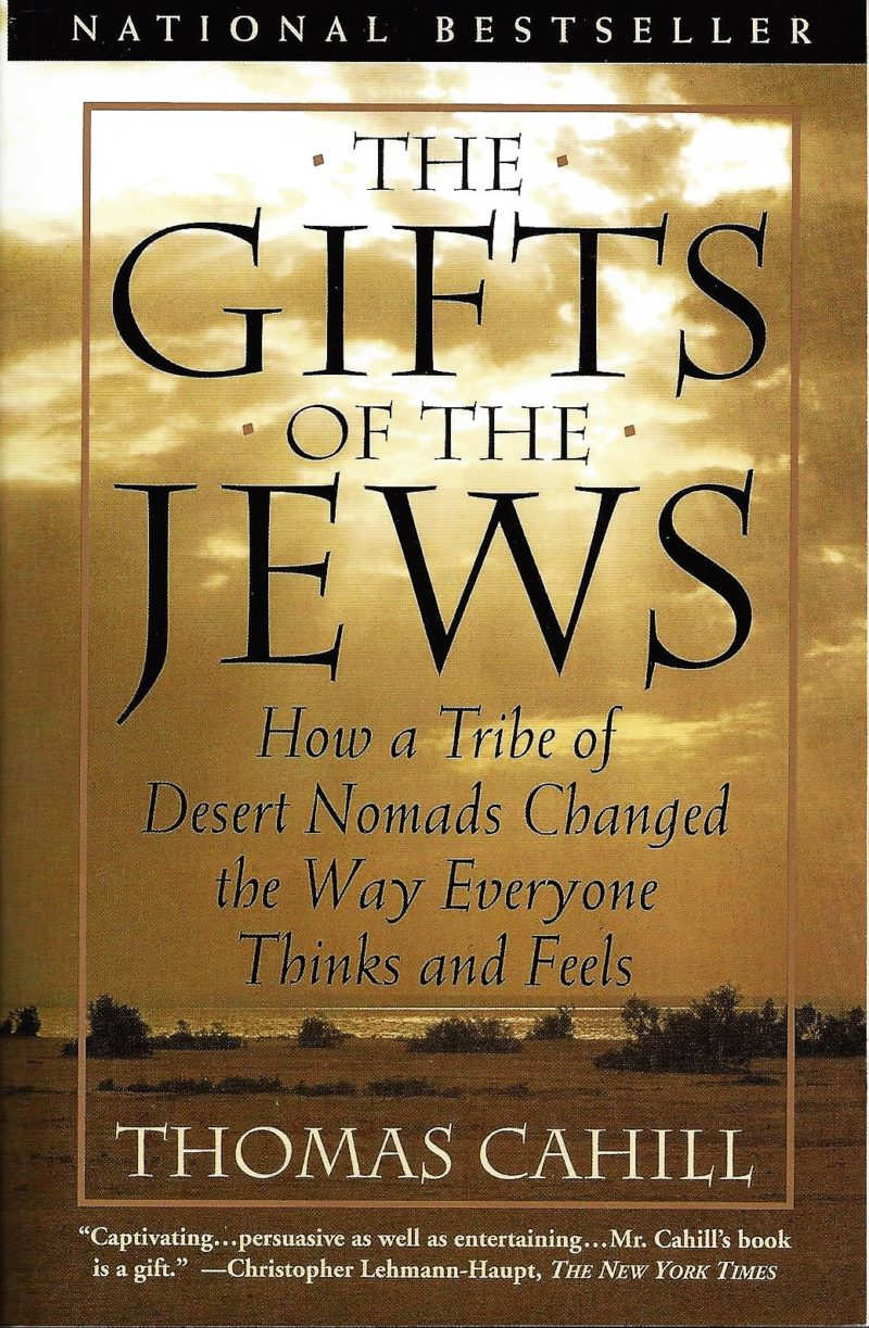 an analysis of the book the gift of the jews by thomas cahill In the gifts of the jews thomas cahill takes us on another in volume vi of his acclaimed hinges of  thomas cahill: saving history, book by book - publishers weekly.